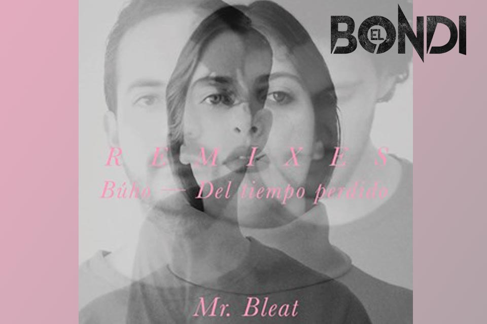 Desde Colombia, Mr. Bleat lanza EP de remixes